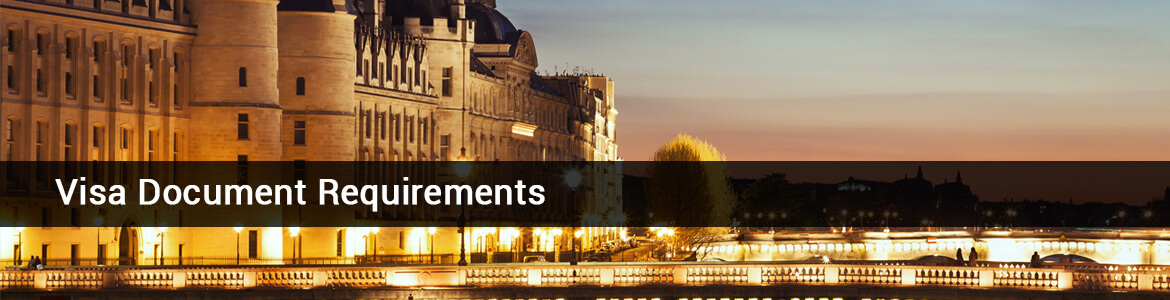 French Visa Document Required, Documents Required France